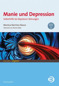 Manie und Depression von Ramirez Basco,  Monica