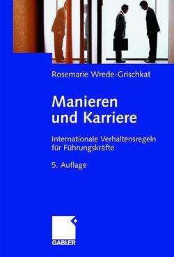 Manieren und Karriere von Wrede-Grischkat,  Rosemarie