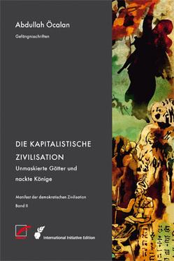 Manifest der demokratischen Zivilisation von D'Souza,  Rahda, Heider,  Reimar, Öcalan,  Abdullah