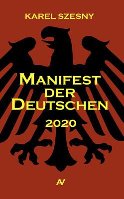 Manifest der Deutschen von Szesny,  Karel
