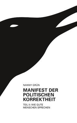 Manifest der politischen Korrektheit – Teil 2 von Grün,  Nanny