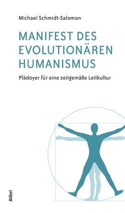 Manifest des evolutionären Humanismus von Schmidt-Salomon,  Michael