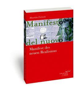 Manifest des neuen Realismus von Ferraris,  Maurizio, Osterloh,  Malte