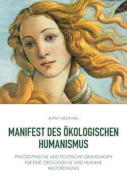 Manifest des ökologischen Humanismus von Biedrawa,  Rupert