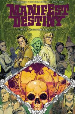 Manifest Destiny 7 von Dingess,  Chris, Roberts,  Matthew