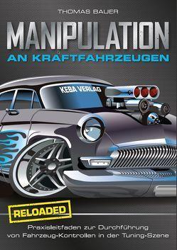 Manipulation an Kraftfahrzeugen – reloaded von Bauer,  Thomas