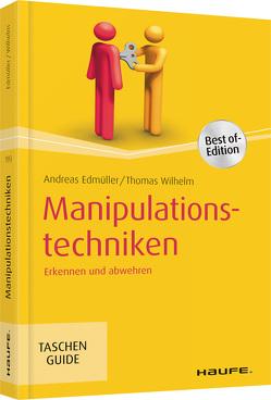 Manipulationstechniken von Edmüller,  Andreas, Wilhelm,  Thomas