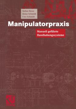Manipulatorpraxis von Hesse,  Stefan, Schmidt,  Heinz, Schmidt,  Uwe