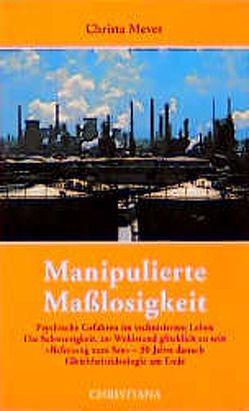 Manipulierte Masslosigkeit von Meves,  Christa