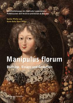 Manipulus florum von Karin,  Dalla Torre, Pfeifer,  Gustav