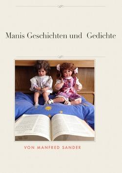 Manis Geschichten und Gedichte von Sander,  Manfred