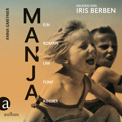 Manja von Berben,  Iris, Gmeyner,  Anna