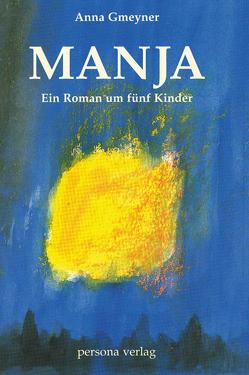 Manja von Gmeyner,  Anna, Klapdor,  Heike