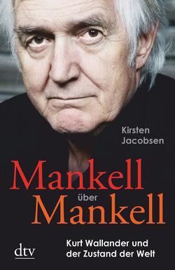 Mankell über Mankell von Jacobsen,  Kirsten, Volke,  Lutz