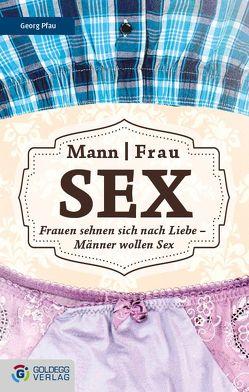Mann Frau – Sex von Pfau,  Georg
