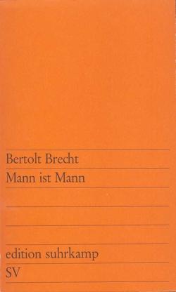 Mann ist Mann von Brecht,  Bertolt