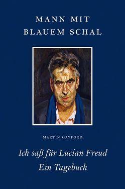 Mann mit blauem Schal von Gayford,  Martin, Reissig,  Heike