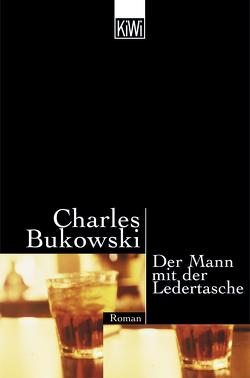 Mann mit der Ledertasche von Bukowski,  Charles