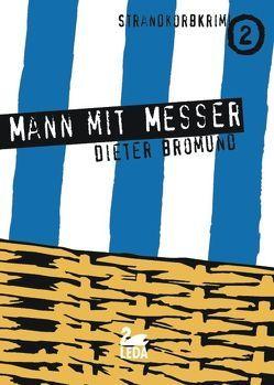 Mann mit Messer von Bromund,  Dieter