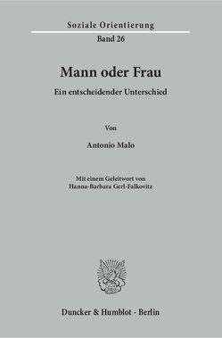 Mann und Frau. von Gerl-Falkovitz,  Hanna-Barbara, Malo,  Antonio