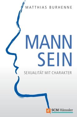 Mann sein von Burhenne,  Matthias