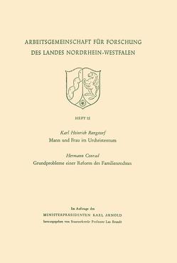 Mann und Frau im Urchristentum. Gundprobleme einer Reform des Familienrechtes von Rengstorf,  Karl Heinrich