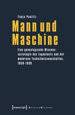 Mann und Maschine von Paulitz,  Tanja