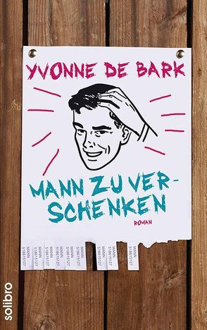 Mann zu verschenken von Bark,  Yvonne de