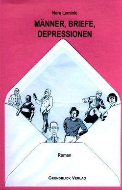 Männer, Briefe, Depressionen von Leminki,  Nora