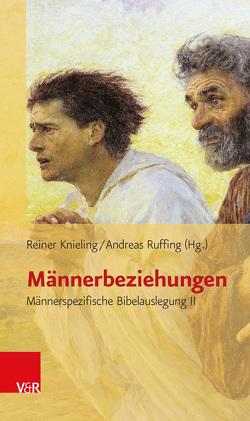 Männerbeziehungen von Knieling,  Reiner, Ruffing,  Andreas