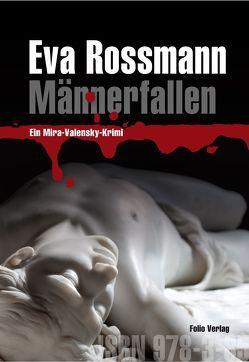 Männerfallen von Rossmann,  Eva