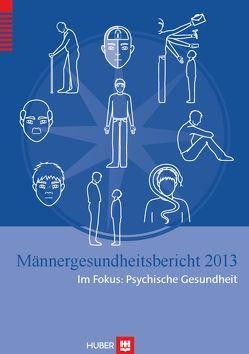 Männergesundheitsbericht 2013 von Stiehler,  Matthias, Weissbach,  Lothar