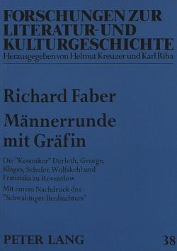 Männerrunde mit Gräfin von Faber,  Richard