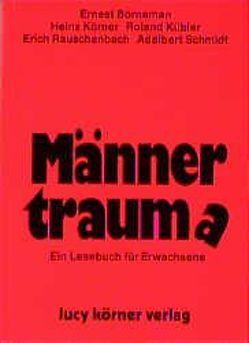 Männertraum(a) von Borneman,  Ernest, Körner,  Heinz, Kübler,  Roland, Rauschenbach,  Erich, Schmidt,  Adalbert
