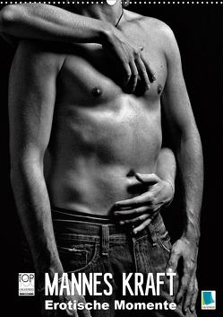 Mannes Kraft – Erotische Momente (Wandkalender 2020 DIN A2 hoch) von CALVENDO