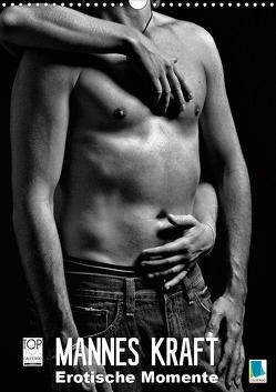 Mannes Kraft – Erotische Momente (Wandkalender 2020 DIN A3 hoch) von CALVENDO