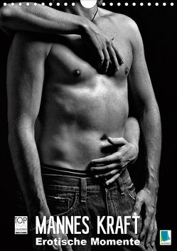 Mannes Kraft – Erotische Momente (Wandkalender 2020 DIN A4 hoch) von CALVENDO