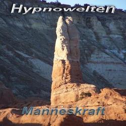 Manneskraft – die mentale Potenzpille (Hypnose CD) von Gorka,  Michael