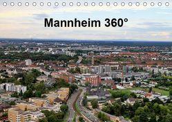 Mannheim 360° (Tischkalender 2019 DIN A5 quer) von Schmidt,  Reinhard