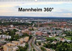 Mannheim 360° (Wandkalender 2018 DIN A3 quer) von Schmidt,  Reinhard