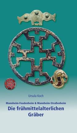 Mannheim-Feudenheim & Mannheim-Straßenheim von FRIEDLAND,  Sarah Nelly, Koch,  Ursula, Rosendahl,  Wilfried, Wiegand,  Hermann