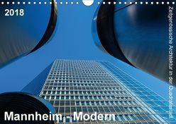 Mannheim Modern. Zeitgenössische Architektur in der Quadratestadt. (Wandkalender 2018 DIN A4 quer) von Seethaler,  Thomas