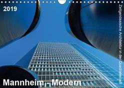 Mannheim Modern. Zeitgenössische Architektur in der Quadratestadt. (Wandkalender 2019 DIN A4 quer) von Seethaler,  Thomas