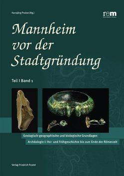 Mannheim vor der Stadtgründung / Der Naturraum Rhein-Neckar von Probst,  Hansjörg