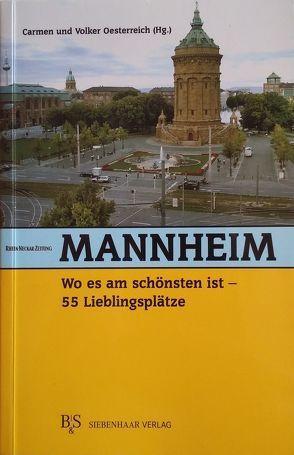 Mannheim, wo es am schönsten ist von Oesterreich,  Carmen, Oesterreich,  Volker