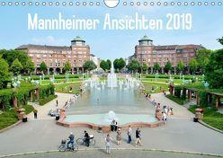 Mannheimer Ansichten 2019 (Wandkalender 2019 DIN A4 quer) von Tortora,  Alessandro