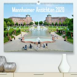 Mannheimer Ansichten 2020 (Premium, hochwertiger DIN A2 Wandkalender 2020, Kunstdruck in Hochglanz) von Tortora,  Alessandro