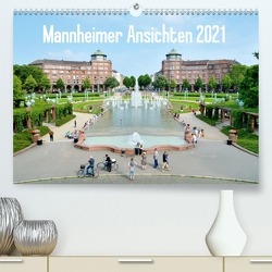 Mannheimer Ansichten 2021 (Premium, hochwertiger DIN A2 Wandkalender 2021, Kunstdruck in Hochglanz) von Tortora,  Alessandro