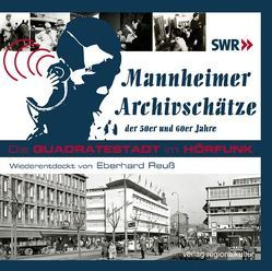 Mannheimer Archivschätze der 50er und 60er Jahre von Reuß,  Eberhard