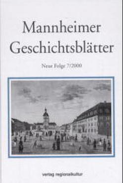 Mannheimer Geschichtsblätter. Neue Folge. Ein historisches Jahrbuch… / Mannheimer Geschichtsblätter. Neue Folge. Ein historisches Jahrbuch…